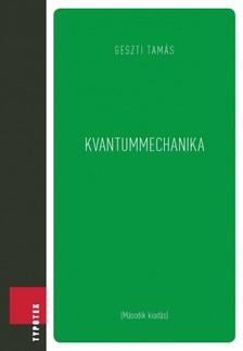 Geszti Tamás - Kvantummechanika [eKönyv: pdf]