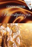 Catherine Anderson - Borostyánszín #