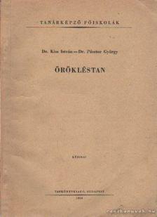 Kiss István, Pásztor György dr. - Örökléstan [antikvár]