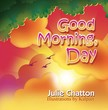 Chatton Julie - Good Morning,  Day [eKönyv: epub,  mobi]