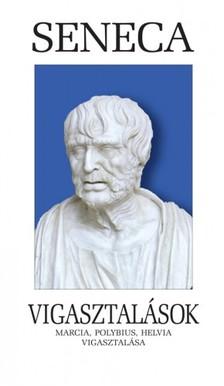 Seneca, L. A. - Vigasztalások [eKönyv: epub, mobi]