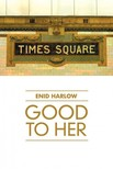 Harlow Enid - Good to Her [eKönyv: epub,  mobi]