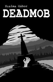 Szalma Gabor - DeadMob