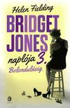 Helen Fielding - Bridget Jones naplója 3. - Bolondulásig<!--span style='font-size:10px;'>(G)</span-->
