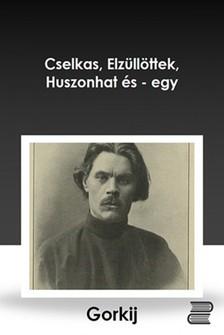 MAKSZIM GORKIJ - Gorkij elbeszélései [eKönyv: epub, mobi]