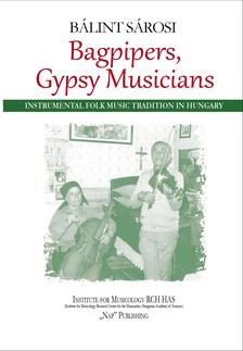 Bálint Sárosi - Bagpipers, Gypsy Musicians