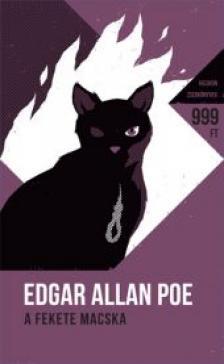 Edgar Allan Poe - A fekete macska - És más történetek