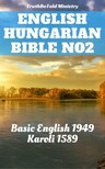 Gáspár Károli, Joern Andre Halseth, Samuel Henry Hooke, TruthBeTold Ministry - English Hungarian Bible No2 [eKönyv: epub,  mobi]