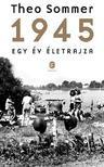 SOMMER, THEO - 1945. Egy év életrajza