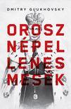Dmitry GLUKHOVSKY - Orosz népellenes mesék<!--span style='font-size:10px;'>(G)</span-->