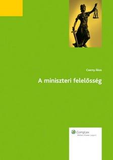 CSERNY ÁKOS - A miniszteri felelősség [eKönyv: epub, mobi]