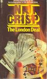 CRISP, N. J. - The London Deal [antikvár]