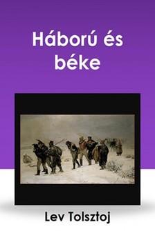 Lev Tolsztoj - Háború és béke [eKönyv: epub, mobi]