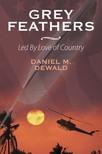 DeWald Daniel M. - Grey Feathers [eKönyv: epub,  mobi]
