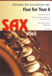 - FIVE FOR TWO II,  CLASSICAL PIECES FOR TWO SAXOPHONES OF THE SAME PITCH