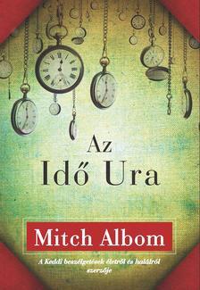 Mitch Albom - AZ IDŐ URA