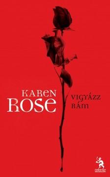 Karen Rose - Vigyázz rám!  [eKönyv: epub, mobi]