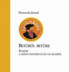 Persovits József - Betűről betűre
