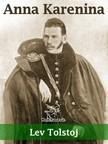 Lev Tolstoj, Enrichetta Carafa Capecelatro, Wirton Arvel - Anna Karenina (Nuova edizione annotata) [eKönyv: epub,  mobi]