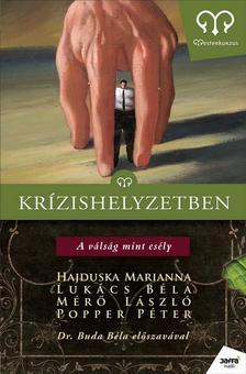 HAJDUSKA-LUKÁCS-MÉRŐ-POPPER - KRÍZISHELYZETBEN - MESTERKURZUS