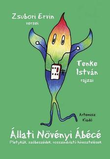 Zsubori Ervin - Tenke István - Állati Növényi Ábécé - Pletykák,szóbeszédek,rosszindulatú híresztelések