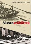 Bodrogi László - Szále László - VISSZASZÖKÖTTEK