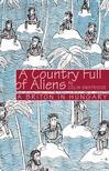 Colin Swatridge - A Country Full of Aliens (Magyarország angol szemmel)