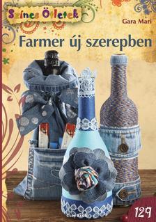 Gara Mari - Farmer új szerepben