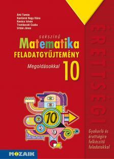 - MS-2322 SOKSZÍNŰ MATEMATIKA FGY. 10. MEGOLDÁSOKKAL