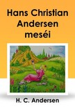 Hans Christian Andersen - Hans Christian Andersen meséi [eKönyv: epub, mobi]<!--span style='font-size:10px;'>(G)</span-->