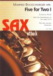 - FIVE FOR TWO I,  CLASSICAL PIECES FOR TWO SAXOPHONES OF THE SAME PITCH