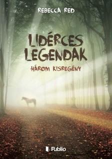 Red Rebecca - Lidérces legendák - Három kisregény [eKönyv: epub, mobi]
