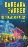 Barbara Parker - Die Staatsanwältin [antikvár]