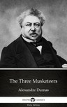 Delphi Classics Alexandre Dumas, - The Three Musketeers by Alexandre Dumas (Illustrated) [eKönyv: epub,  mobi]
