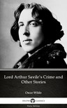 Oscar Wilde - Lord Arthur Savile's Crime and Other Stories by Oscar Wilde (Illustrated) [eKönyv: epub,  mobi]