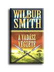 WILBUR SMITH - A vadász végzete<!--span style='font-size:10px;'>(G)</span-->