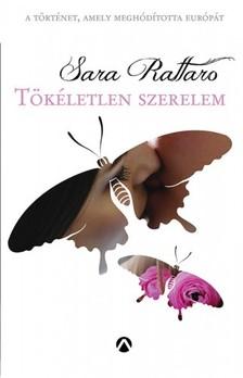 Sara Rattaro - Tökéletlen szerelem [eKönyv: epub, mobi]
