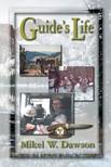 Dawson Mikel Warren - Guide's Life [eKönyv: epub,  mobi]