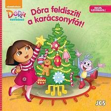 - Dóra, a felfedező - Dóra feldíszíti a karácsonyfát!