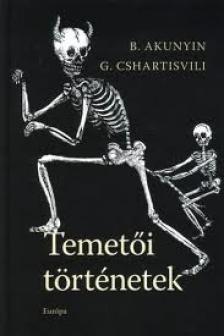 AKUNYIN-CSHARTISVILI - Temetői történetek