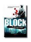Lawrence Block - A PENGE ÉLÉN