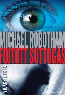Michael Robotham - Fojtott suttogás