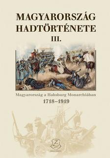 Hermann Róbert - Magyarország hadtörténete III.