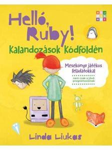 Liukas, Linda - Helló, Ruby!