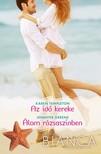 Jennifer Greene Karen Templeton, - Bianca 301-302. - Az idő kereke (Szerencse lányai 1.); Álom rózsaszínben [eKönyv: epub, mobi]<!--span style='font-size:10px;'>(G)</span-->