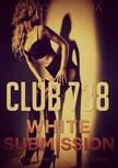 Lima Vittoria - Club 738 - White Submission [eKönyv: epub,  mobi]