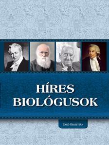 Bakó Krisztián - Híres biológusok