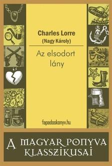 CHARLES LORRE - Az elsodort lány [eKönyv: epub, mobi]