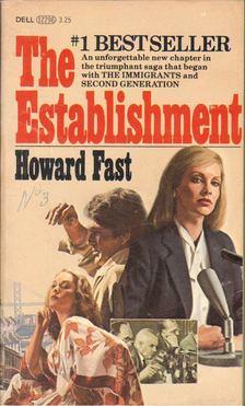 Fast, Howard - The Establishment [antikvár]