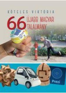 Köteles Viktória - 66 újabb magyar találmány